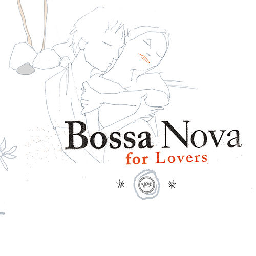 Bossa Nova For Lovers by Various Artists