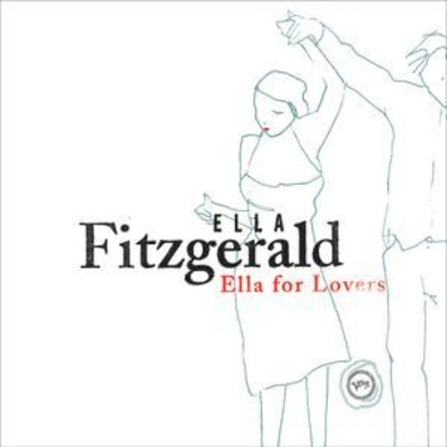 Ella For Lovers by Ella Fitzgerald