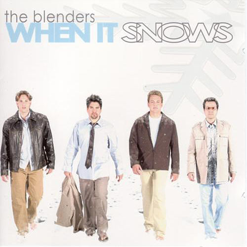 When It Snows by The Blenders