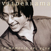 La Memoria Del Agua by Juan Valderrama