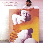 Cuerpo A Cuerpo by Luis Eduardo Aute