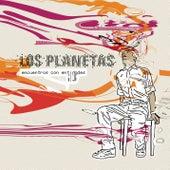 Encuentros con entidades by Los Planetas