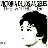 The Anthology by Victoria de los Ángeles