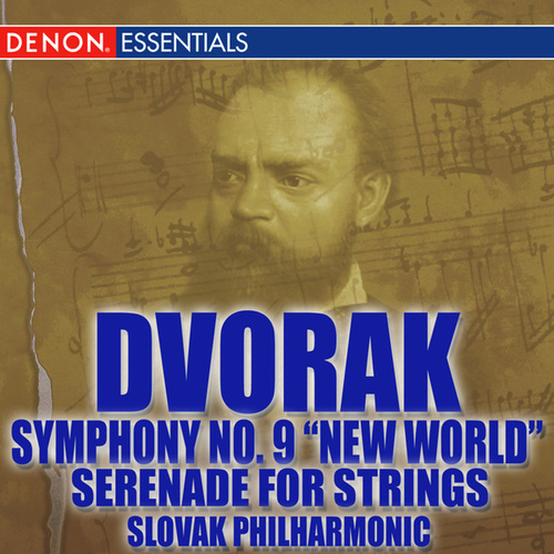 Dvorak: Symphony No. 9 'From the New World' - Serenade for String Orchestra by Various Artists