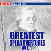 Greatest Opera Overtures, Volume 1 by Various Artists