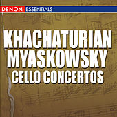 Khachaturian - Mjaskowski: Cello Concertos by Vladimir Fedoseyev