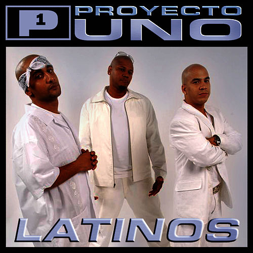 Latinos by Proyecto Uno