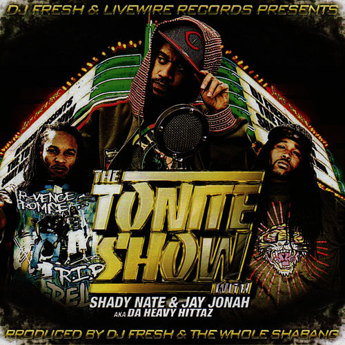 The Tonite Show With Shady Nate & Jay Jonah by Shady Nate