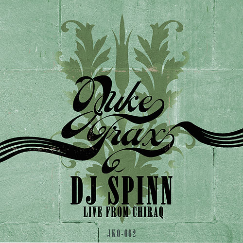Live from CHIraq by DJ Spinn