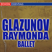 Glazunov: Raymonda Ballet by The Symphony Orchestra of Bolshoi Theatre
