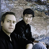 CHAUSSON, E.: Concerto for Violin, Piano and String Quartet / FAURE, G.: Violin Sonata No. 1 (Kim, Denk, Jupiter String Quartet) by Jeremy Denk