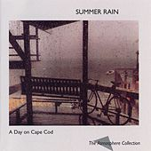 A Day On Cape Cod: Summer Rain by The Atmosphere Collection