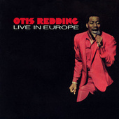 Live In Europe by Otis Redding