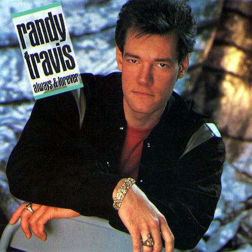 Always & Forever by Randy Travis