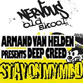Stay On My Mind by Armand Van Helden