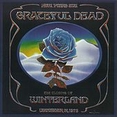 The Closing Of Winterland by Grateful Dead