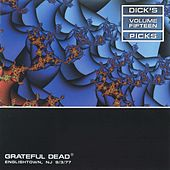 Dick's Picks, Vol. 15: Englishtown, NJ, September 3, 1977 by Grateful Dead