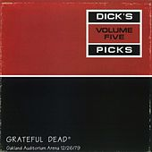 Dick's Picks, Vol. 5: Oakland, 12/26/79 by Grateful Dead