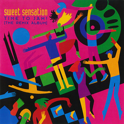 Time To Jam! [The Remix Album] by Sweet Sensation