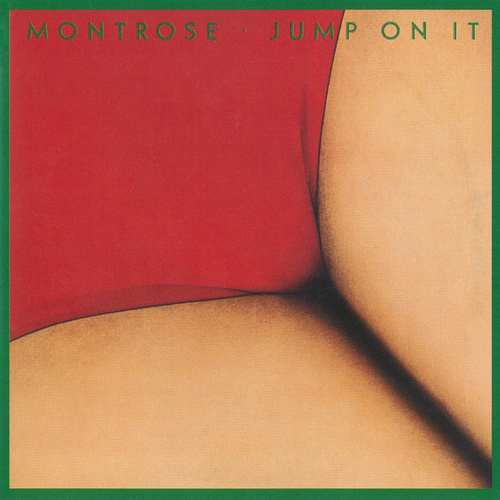 Jump On It by Montrose