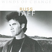 Winds Of Change by Russ Taff