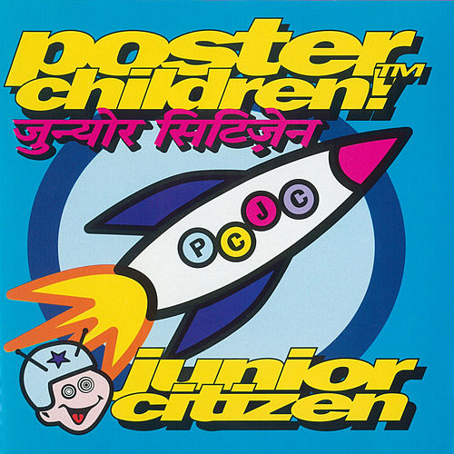Junior Citizen by Poster Children