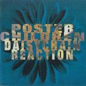 Daisychain Reaction by Poster Children