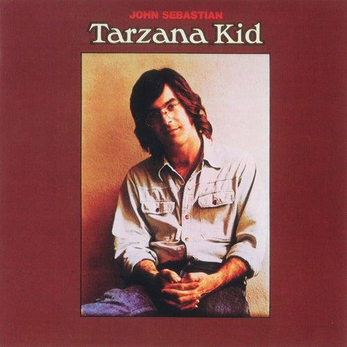Tarzana Kid von John Sebastian
