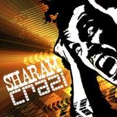 Crazi by Sharam