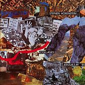 Collages - Jerusalem '85 by Steve Harris