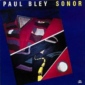 Sonor by Paul Bley