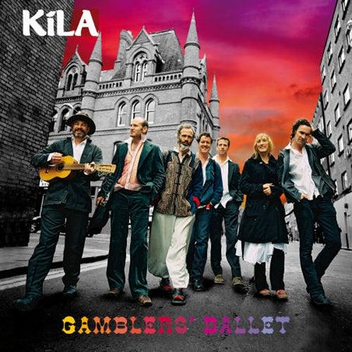 Gamblers' Ballet by Kila