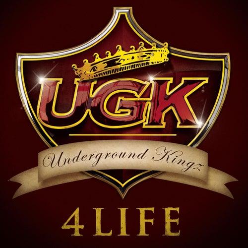 UGK 4 Life by UGK