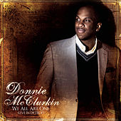 We All Are One (Live In Detroit) by Donnie McClurkin