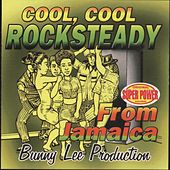 Cool, Cool Rock Steady from Jamaica re-release by Various Artists