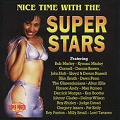 Nice Time With the Super Stars by Various Artists
