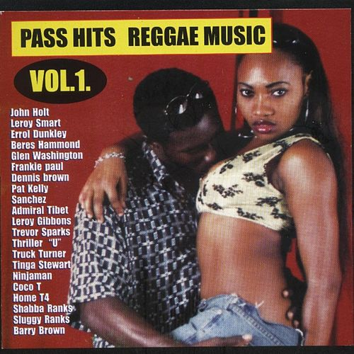 Pass Hits Reggae Music Vol. 1 by Various Artists
