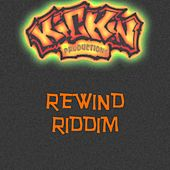 Rewind Riddim by Various Artists