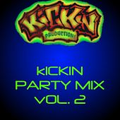 Kickin Party Mix Vol. 2 von Various Artists