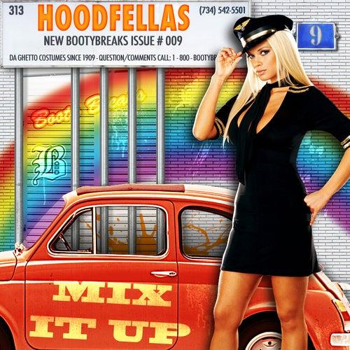 Mix it Up by Hood Fellas