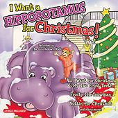 I Want A Hippopotamus For Christmas by The Countdown Kids