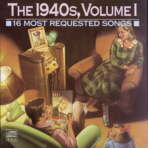 16 Most Requested Songs Of The 1940s, Volume 1 by Various Artists