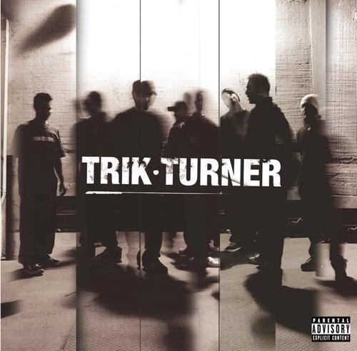 Trik Turner by Trik Turner