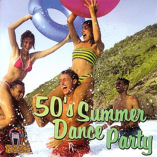 50's Summer Dance Party by Various Artists