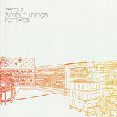 Simple Things: Remixes by Zero 7