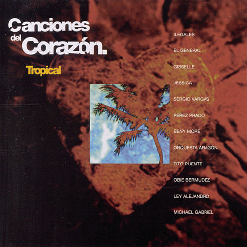 Canciones Del Corazon: Tropical by Beny More