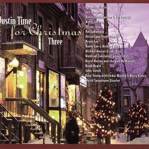 Justin Time for Christmas, Vol. 3 by Various Artists