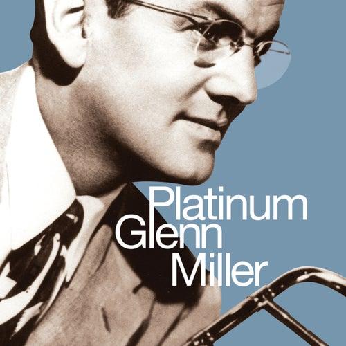 Platinum Glenn Miller by Glenn Miller
