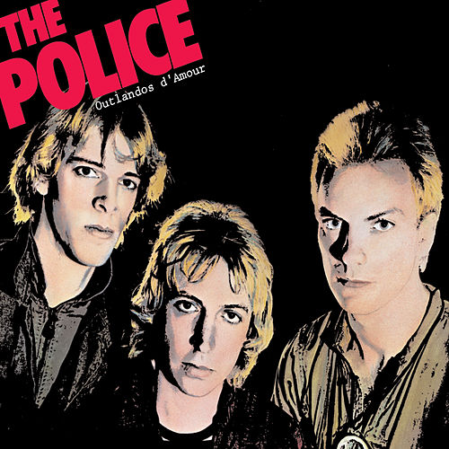 Outlandos D'Amour by The Police