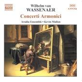 Concerti Armonici by Wilhelm van Wassenaer